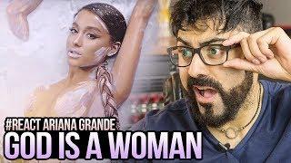 REAGINDO a Ariana Grande - God is a woman