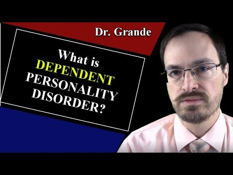 What Is Dependent Personality Disorder?