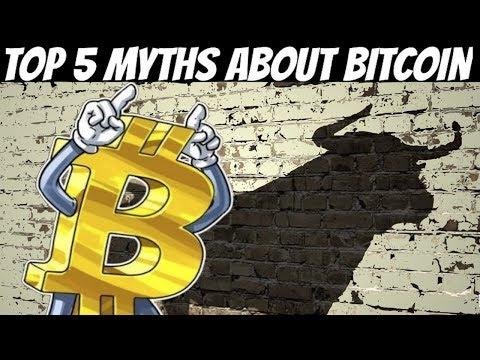 Top 5 Myths About Bitcoin (2018)