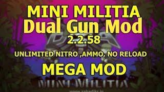 Mini Militia Mega Mod [ Dual Gun Mod ]