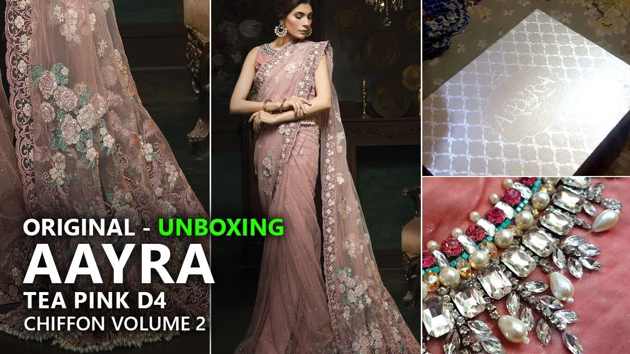 7b4d3a8aa5 Aayra Luxury Collection 2018 - Unboxing D4 Tea Pink - Pakistani Branded  Clothes