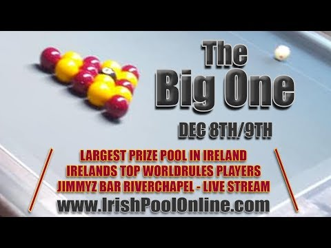 Irish Eightball WR - The Big One 2018 - Day 1 Saturday