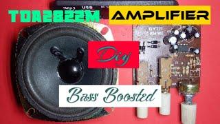 TDA2822M Power Amplifier|  Bass boosted| 12v Diy Amplifier