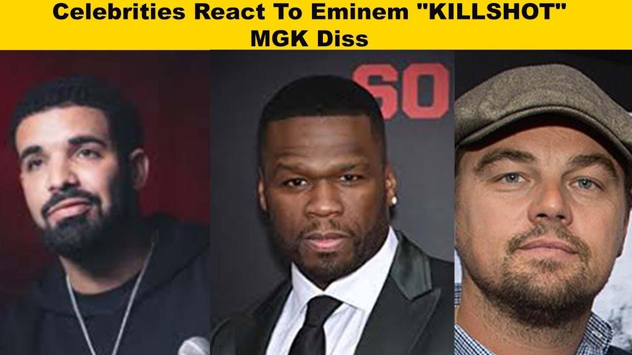 "Celebrities React To Eminem ""KILLSHOT"" MGK Diss"