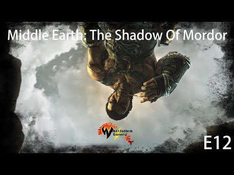 Middle Earth: The Shadow Of Mordor | The Messenger | E12