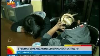 Video www.pojokpitu.com : Lima PSK dan 3 Pasangan Mesum Diamankan Satpol PP Situbondo download MP3, 3GP, MP4, WEBM, AVI, FLV Juli 2018