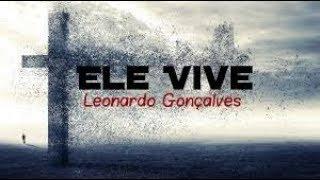 Baixar 🔘Ele vive(Leonardo Gonçalves)COVER Willian/Teo Cappanelli