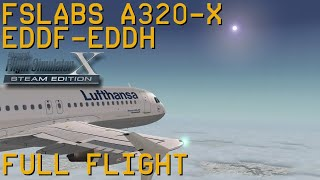 Full Flight   FSLabs A320X   Frankfurt/Main to Hamburg   FSX SE
