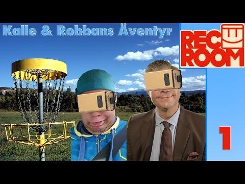 Kalle & Robban Spelar Frisbeegolf - Rec Room VR |