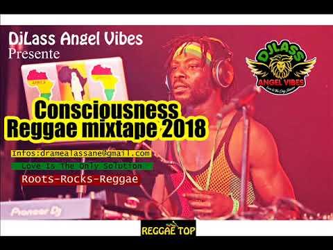 2018 Consciousness Reggae Mixtape (PART 2) Feat. Jah Cure, Chronixx, Capleton, Etana, Richie Spice