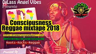 2018 Consciousness Reggae Mixtape (PART 2) Feat. Chronixx, Jah Cure, Capleton, Etana, Richie Spice