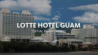 [Lotte Hotels & Resorts] Lotte Hotel Guam