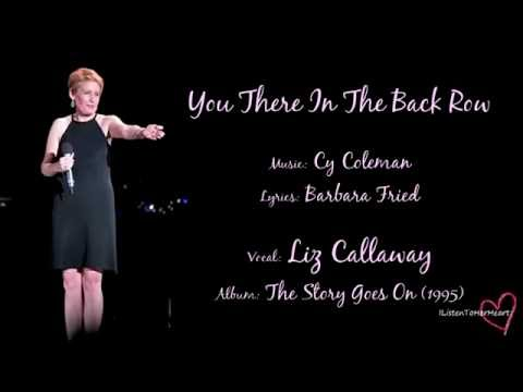 Liz Callaway - You There In The Back Row