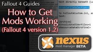 How to Get Mods Working in Fallout 4 (game versions 1.2 and 1.3)