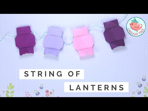 Origami Lantern Tutorial - Paper String of Lanterns Tutorial - Easy Paper Crafts