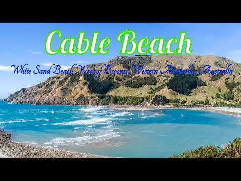 Visiting Cable Beach, White Sand Beach, West of Broome, Western Australia, Australia 2017
