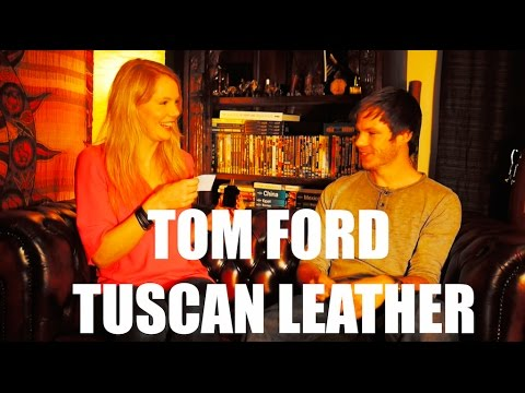 Tom Ford - Tuscan Leather (Fragrance Review)