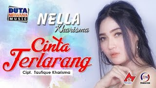 Top Hits -  Nella Kharisma Cinta Terlarang Official