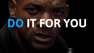 DO IT FOR YOU 🔥 (Best Motivational Speeches EVER!)