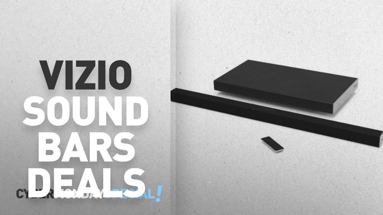 Top Cyber Monday Vizio Sound Bars Deals 40 3 1ch Bar System Smartcast
