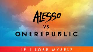 Alesso Vs Onerepublic If I Lose Myself Alesso Remix MP3