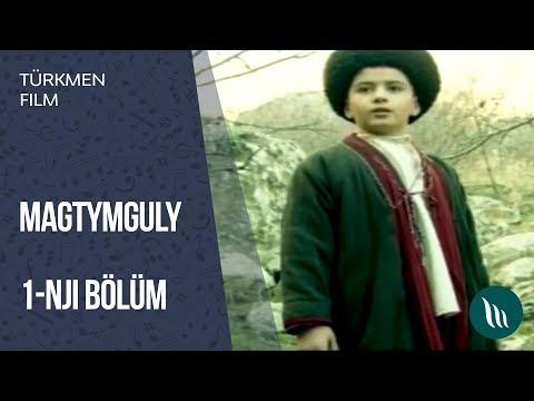 Türkmen Film - Magtymguly | 2014 (1-nji Bölüm) Dowamy Bar