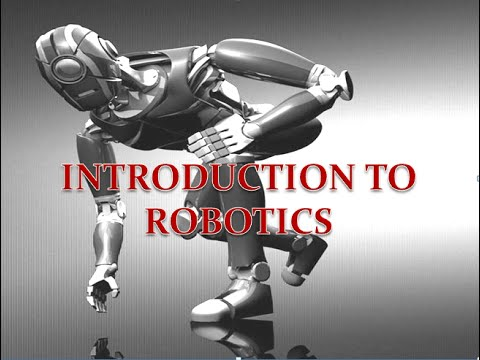 Introduction to Robotics (Robotics Basics)