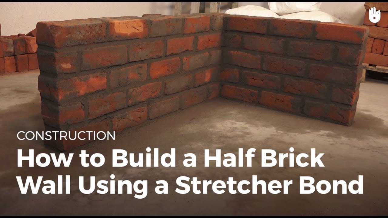 How To Add Brick To A Wall How To Build A Half Brick Wall Using A Stretcher Bond