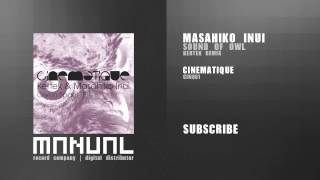 Masahiko Inui - Sound of Owl (Kertek Remix)