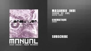 Masahiko Inui - Sound of Owl (Kertek Remix)