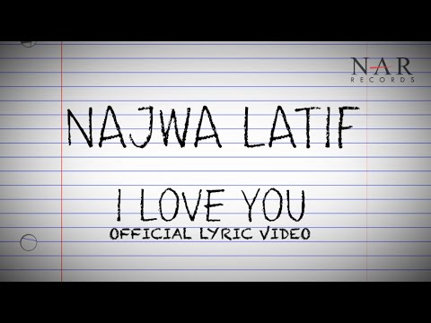 Najwa Latif - I Love You (Official Lyric Video)