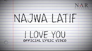 Video Najwa Latif - I Love You (Official Lyric Video) download MP3, 3GP, MP4, WEBM, AVI, FLV Juli 2018