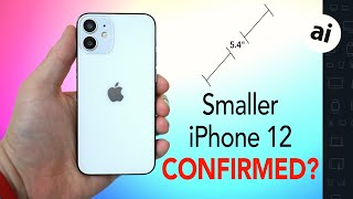 Is The Small 5.4-Inch iPhone 12 CONFIRMED?! New Leaks!
