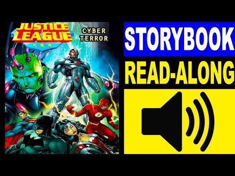 Justice League Read Along Storybook, Read Aloud Story Books, Justice League - Cyber Terror