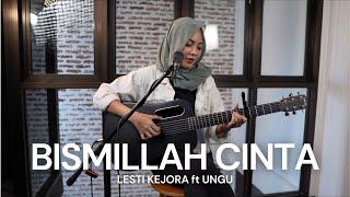Download lagu TAMI AULIA | LESTI KEJORA ft UNGU - BISMILLAH CINTA