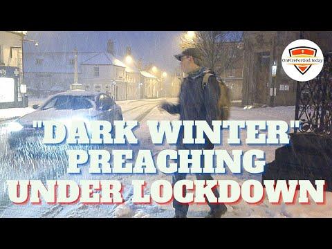 """DARK WINTER"" Street Preaching Under Lockdown:  Fakenham Town Centre, Norfolk, England UK"