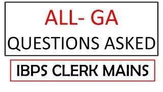 GA MEMORY BASED QUESTIONS ASKED IN IBPS CLERK MAINS 2019 |IBPS CLERK MAINS EXPECTED CUTOFF STATEWISE