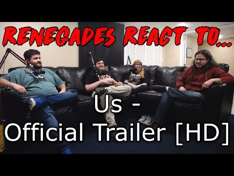 Renegades React to... Us - Official Trailer [HD]