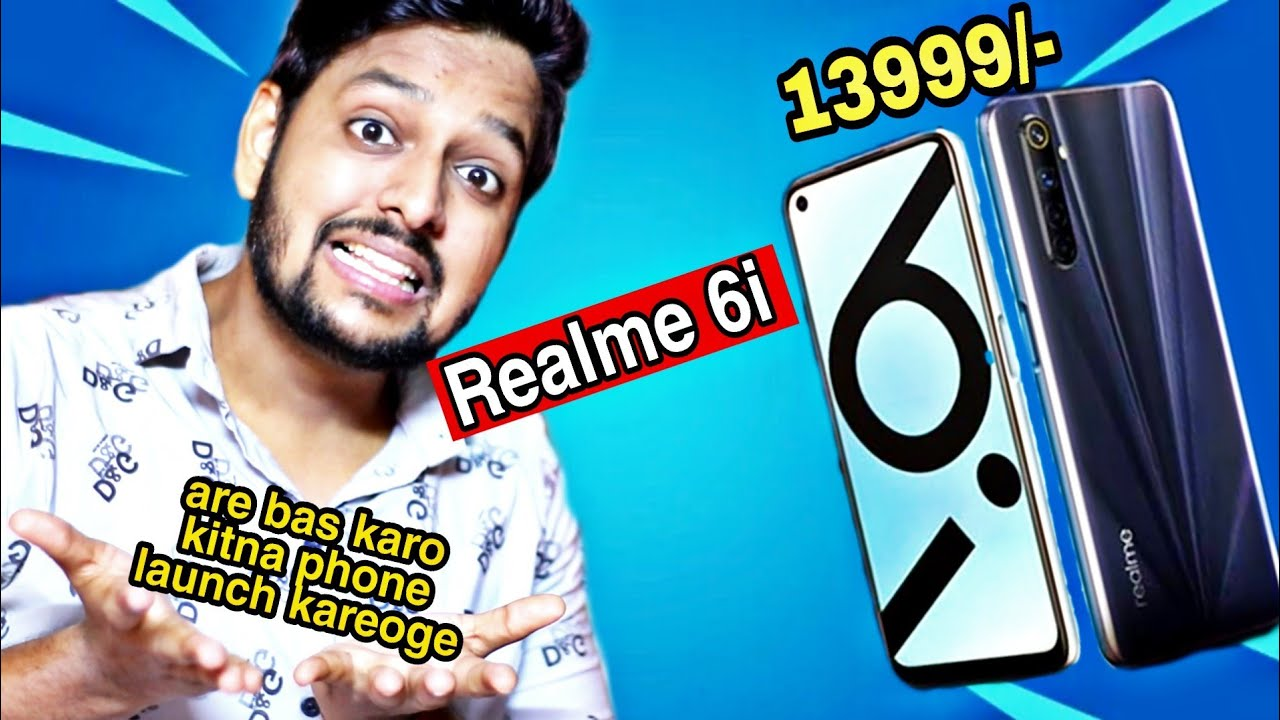 Realme 6i with Helio G90T to launch in India Soon - kitna Phone launch karoge Realme walo😡