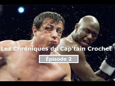 Les Chroniques du Cap'tain Crochet, Episode 2: BOXE OFFICE!