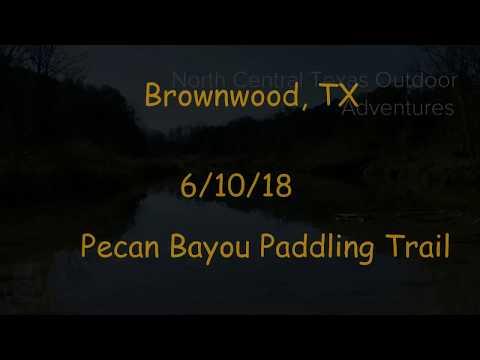 Pecan Bayou Paddling Trail Brownwood, TX