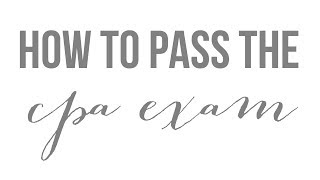 How I Passed the CPA Exam (My Background & Tips on Preparing/Scheduling/Taking the Exam)