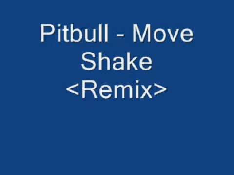 Pitbull -Move Shake(Remix)Lyrics