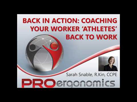 "Webinar - Back in Action: Coaching your Worker ""Athletes "" Back to Work"