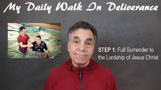 FULL SURRENDER TO THE LORD JESUS CHRIST   The First Step