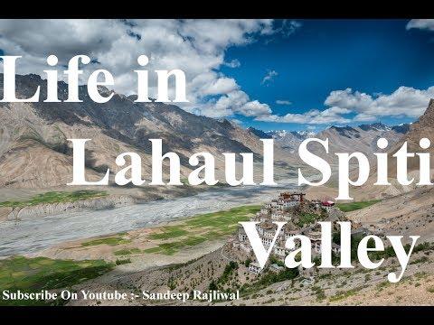 Life in Lahaul - Spiti Valley | Himachal Pradesh | Incredible India 2017