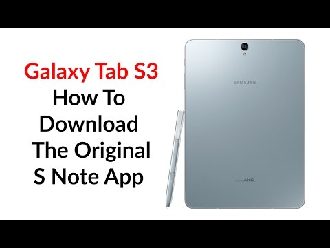 Galaxy Tab S3 How To Download S Note App