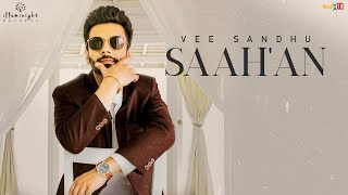 Saah'an - Vee Sandhu | Latest Punjabi Songs 2019