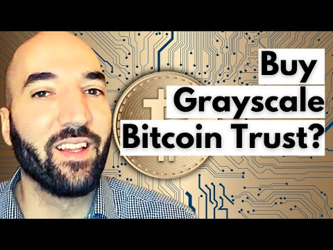 Buy Grayscale Bitcoin Trust?