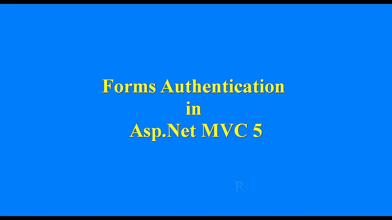 Forms Authentication in Asp Net MVC 5
